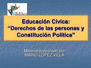 """Educación Cívica: """"Derechos de las personas y Constitución Política"""""""