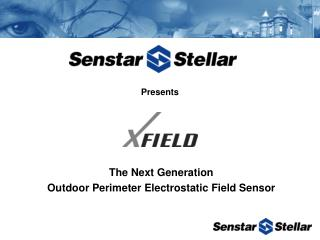 The Next Generation Outdoor Perimeter Electrostatic Field Sensor