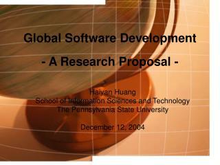 Global Software Development - A Research Proposal -