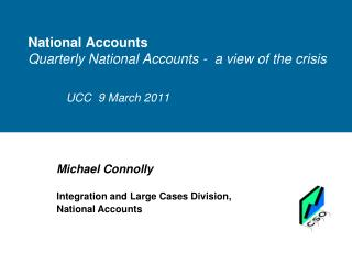 National Accounts  Quarterly National Accounts -  a view of the crisis
