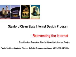 Stanford Clean Slate Internet Design Program