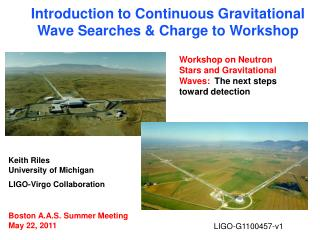 Keith Riles                 University of Michigan LIGO-Virgo Collaboration