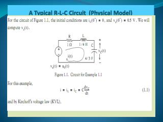 A Typical R-L-C Circuit (Physical Model)