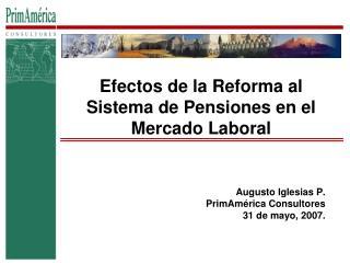 Efectos de la Reforma al Sistema de Pensiones en el Mercado Laboral