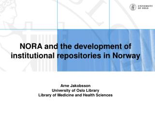 NORA and the development of institutional repositories in Norway