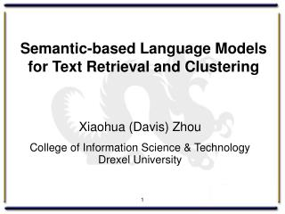 Semantic-based Language Models for Text Retrieval and Clustering