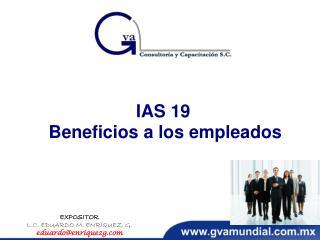 IAS 19 Beneficios  a los  empleados