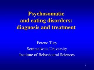 Psychosomatic and e ating d isorders: diagnosis and treatment
