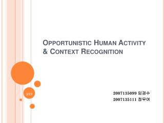 Opportunistic Human Activity & Context Recognition