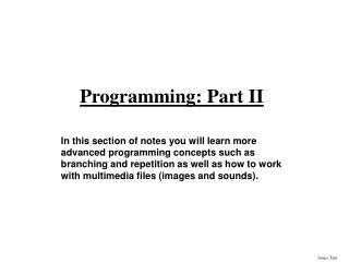 Programming: Part II