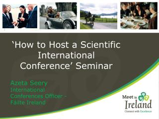 'How to Host a Scientific International Conference' Seminar