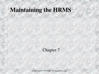 Maintaining the HRMS