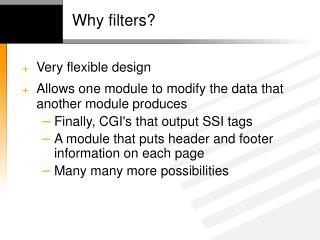 Why filters?