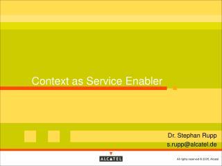 Context as Service Enabler