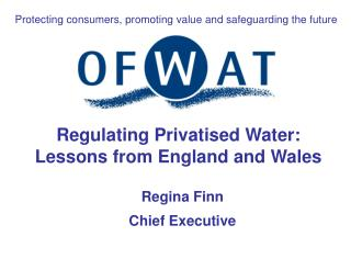 Regulating Privatised Water: Lessons from England and Wales