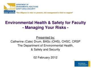 Environmental Health & Safety for Faculty  - Managing Your Risks -
