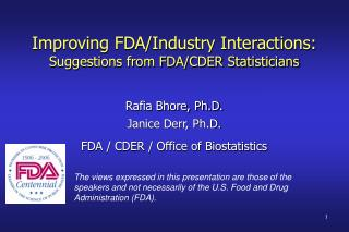 Improving FDA/Industry Interactions: Suggestions from FDA/CDER Statisticians