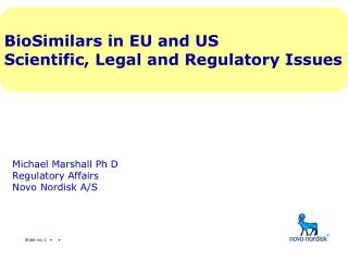 Michael Marshall Ph D Regulatory Affairs Novo Nordisk A/S