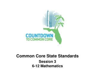 Session 3 6-12 Mathematics