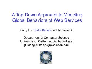 A Top-Down Approach to Modeling Global Behaviors of Web Services