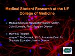 Medical Student Research at the UF College of Medicine
