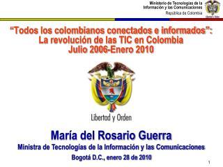 María del Rosario Guerra Ministra de Tecnologías de la Información y las Comunicaciones