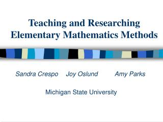Teaching and Researching Elementary Mathematics Methods