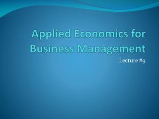 Applied Economics for Business Management