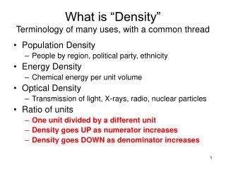 """What is """"Density"""" Terminology of many uses, with a common thread"""