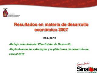 Resultados en materia de desarrollo económico 2007