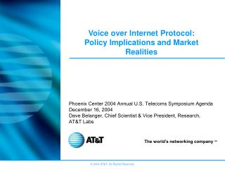 Voice over Internet Protocol: Policy Implications and Market Realities