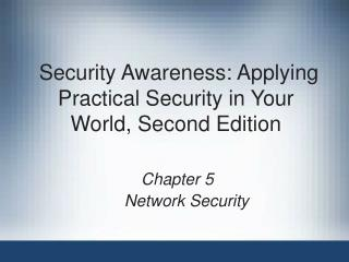 Security Awareness:Applying Practical Security in Your World, Second Edition