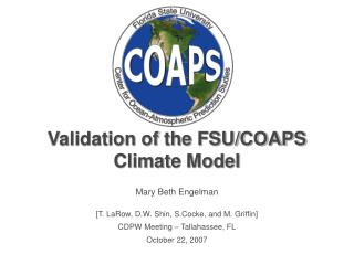 Validation of the FSU/COAPS Climate Model