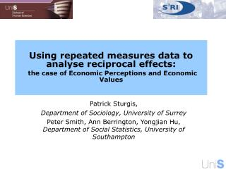 Patrick Sturgis,  Department of Sociology, University of Surrey