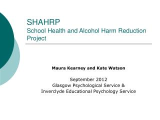 SHAHRP School Health and Alcohol Harm Reduction Project