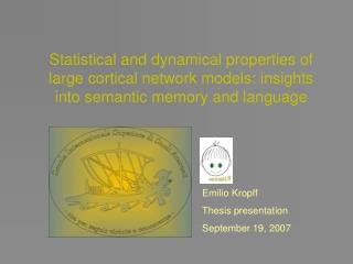 Emilio Kropff Thesis presentation September 19, 2007