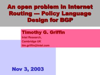 An open problem in Internet Routing --- Policy Language Design for BGP