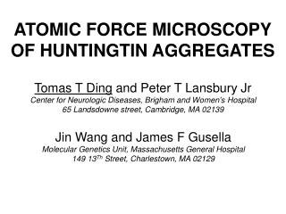 ATOMIC FORCE MICROSCOPY OF HUNTINGTIN AGGREGATES