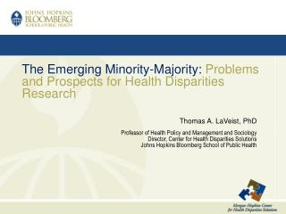 The Emerging Minority-Majority: Problems and Prospects for Health Disparities Research