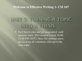 Unit 5:  Turning a Topic into a Thesis