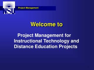 Project Management for Instructional Technology and Distance Education Projects