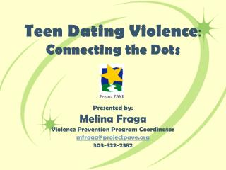Teen Dating Violence : Connecting the Dots