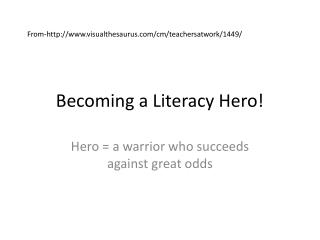 Becoming a Literacy Hero!