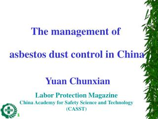 The management of  asbestos dust control in China