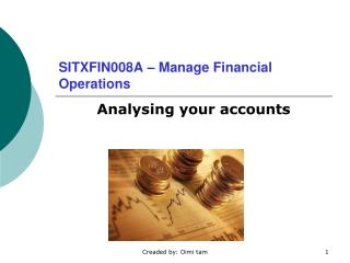 SITXFIN008A – Manage Financial Operations