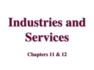 Industries and Services