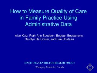 How to Measure Quality of Care in Family Practice Using Administrative Data
