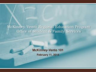 McKinney-Vento Regional Education Program Office of Student & Family Services