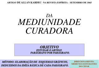 DA MEDIUNIDADE CURADORA