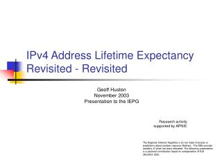 IPv4 Address Lifetime Expectancy Revisited - Revisited